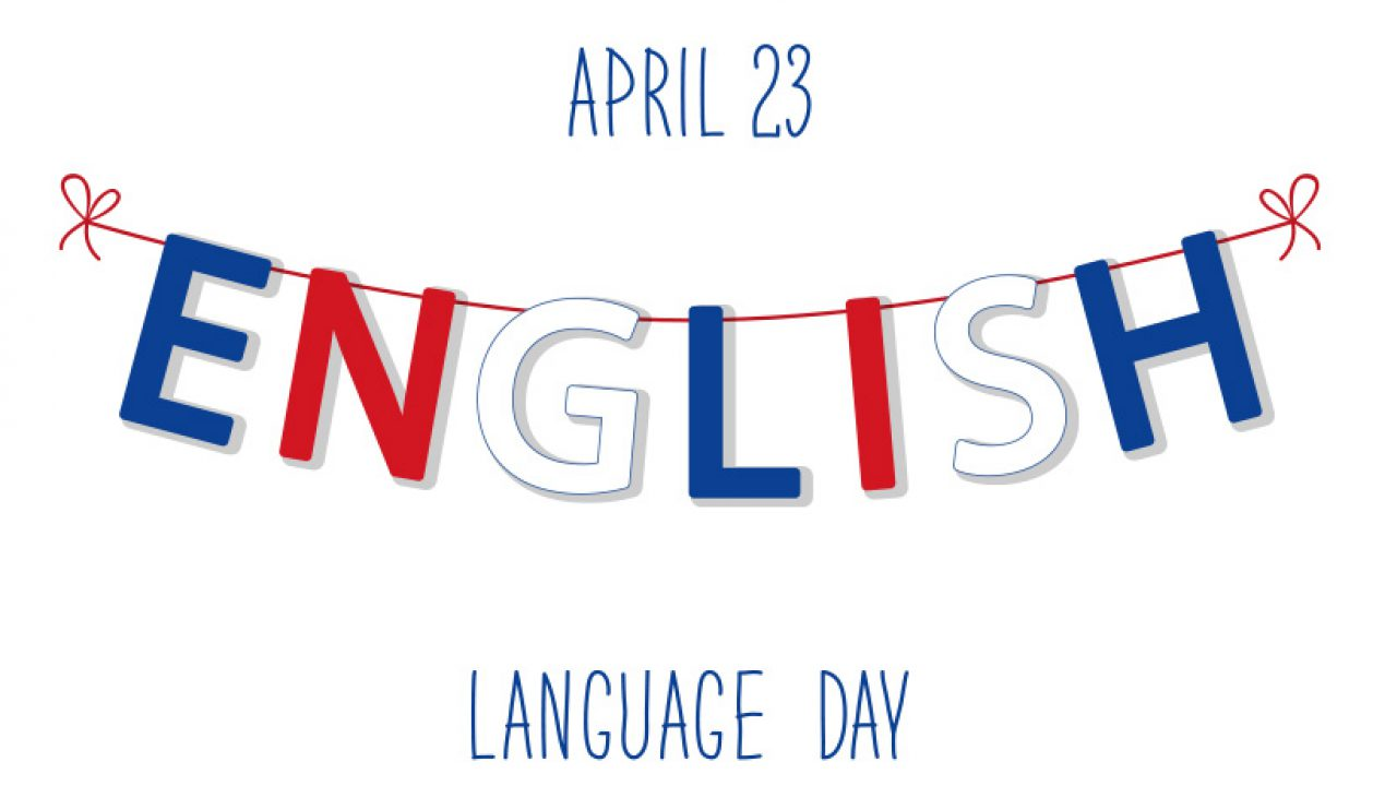 23rd April is World English Language Day - Newsum!